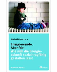 Kopatz - Energiewende. Aber fair!
