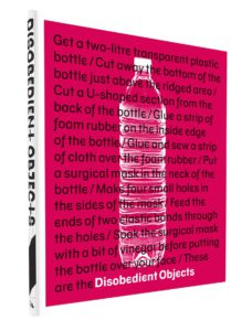 V&A Disobedient Objects
