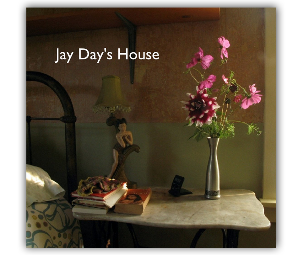 Jay Day's House cover